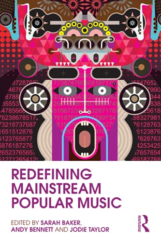 9780415807821: Redefining Mainstream Popular Music