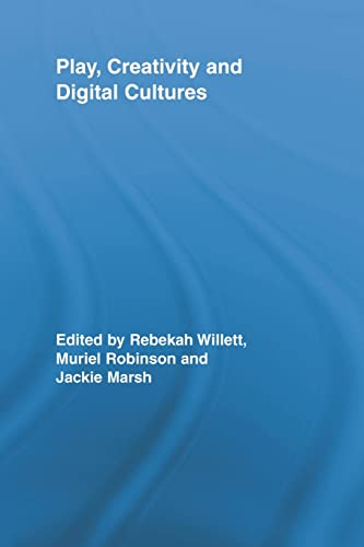 9780415807876: Play, Creativity and Digital Cultures