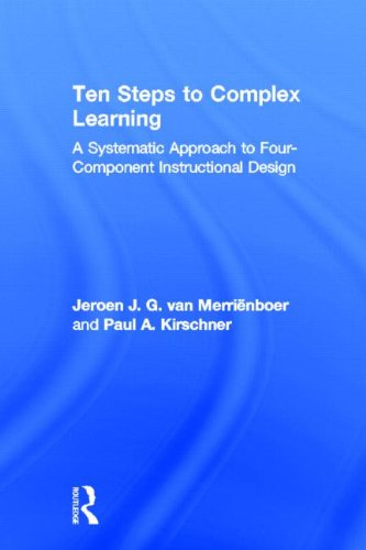 9780415807951: Ten Steps to Complex Learning: A Systematic Approach to Four-Component Instructional Design