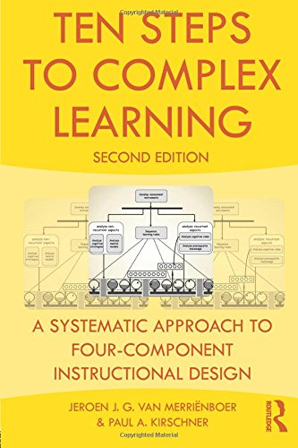 9780415807968: Ten Steps to Complex Learning: A Systematic Approach to Four-Component Instructional Design