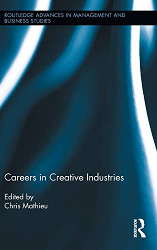 9780415808262: Careers in Creative Industries (Routledge Advances in Management and Business Studies)