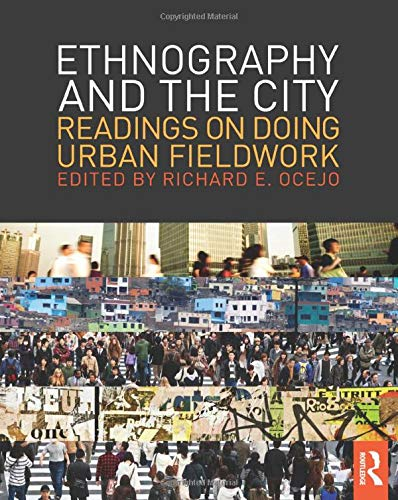 9780415808385: Ethnography and the City: Readings on Doing Urban Fieldwork (The Metropolis and Modern Life)