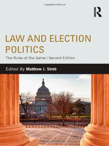 9780415808484: Law and Election Politics: The Rules of the Game