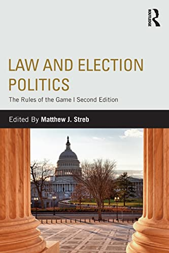9780415808491: Law and Election Politics: The Rules of the Game