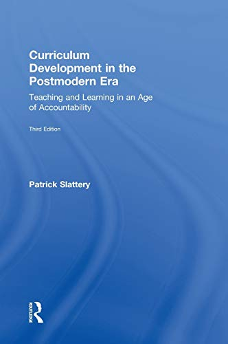 9780415808545: Curriculum Development in the Postmodern Era: Teaching and Learning in an Age of Accountability