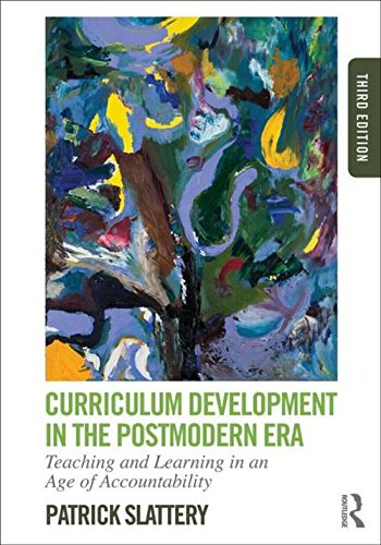9780415808569: Curriculum Development in the Postmodern Era: Teaching and Learning in an Age of Accountability