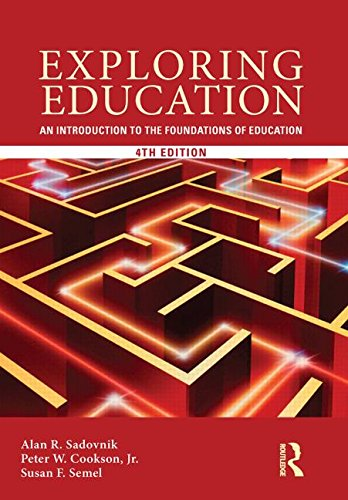 9780415808620: Exploring Education: An Introduction to the Foundations of Education