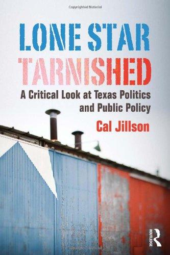Lone Star Tarnished: A Critical Look at: Jillson, Cal