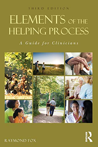 9780415808811: Elements of the Helping Process: A Guide for Clinicians