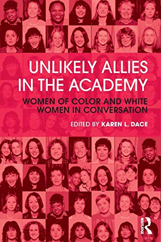 9780415809054: Unlikely Allies in the Academy: Women of Color and White Women in Conversation