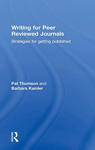 9780415809306: Writing for Peer Reviewed Journals: Strategies for getting published