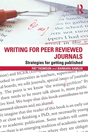 9780415809313: Writing for Peer Reviewed Journals: Strategies for getting published