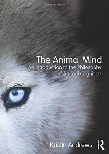 9780415809573: The Animal Mind: An Introduction to the Philosophy of Animal Cognition