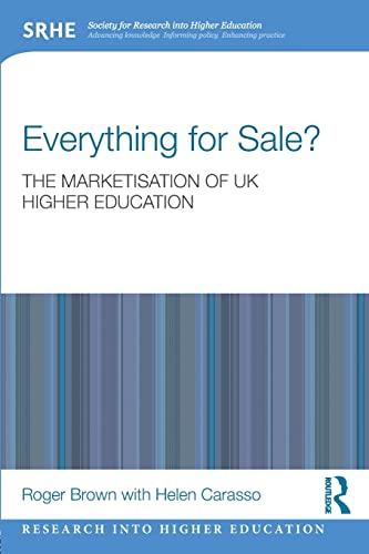 9780415809801: Everything for Sale? The Marketisation of UK Higher Education (Research into Higher Education)