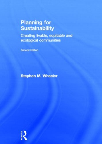 9780415809887: Planning for Sustainability: Creating Livable, Equitable and Ecological Communities