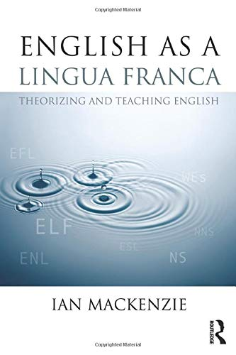 9780415809917: English as a Lingua Franca: Theorizing and teaching English