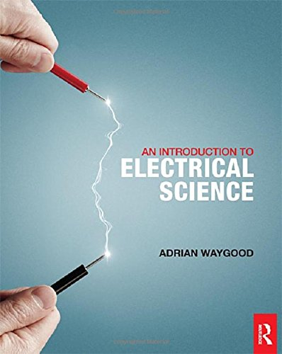 9780415810029: An Introduction to Electrical Science