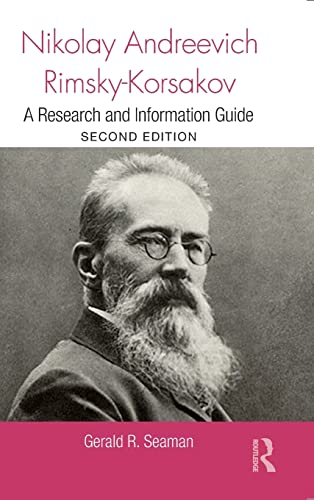 9780415810111: Nikolay Andreevich Rimsky-Korsakov: A Research and Information Guide (Routledge Music Bibliographies)