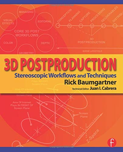 9780415810135: 3D Postproduction: Stereoscopic Workflows and Techniques
