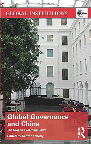 9780415810173: Global Governance and China (Global Institutions)