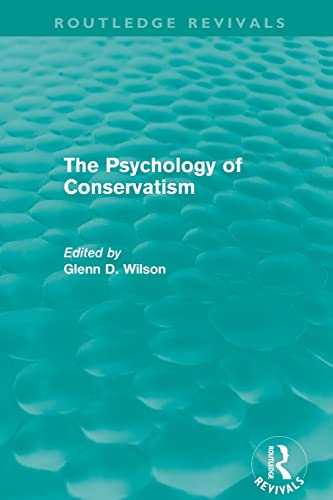 9780415810180: The Psychology of Conservatism (Routledge Revivals)