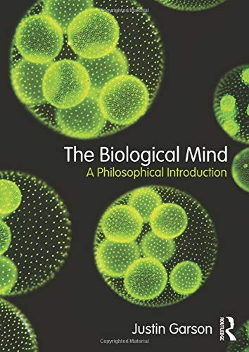 9780415810289: The Biological Mind: A Philosophical Introduction