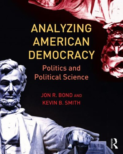 9780415810517: Analyzing American Democracy: Politics and Political Science