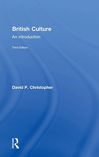 9780415810821: British Culture: An Introduction