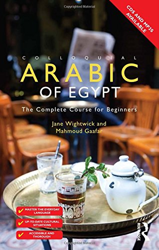 9780415811316: Colloquial Arabic of Egypt: The Complete Course for Beginners (Colloquial Series (Book Only))