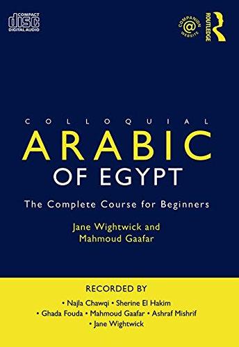 9780415811330: Colloquial Arabic of Egypt: The Complete Course for Beginners