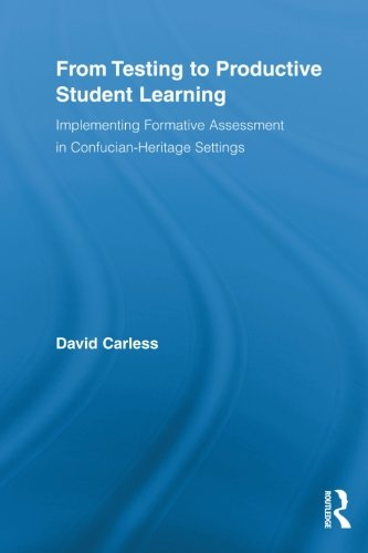 9780415811545: From Testing to Productive Student Learning: Implementing Formative Assessment in Confucian-Heritage Settings (Routledge Research in Education)