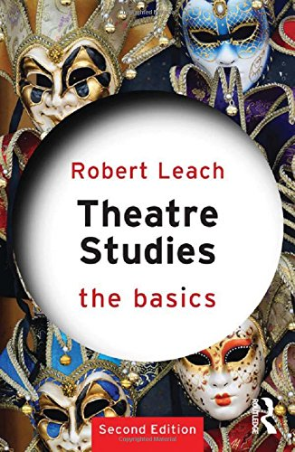 9780415811675: Theatre Studies: The Basics