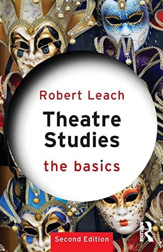 9780415811682: Theatre Studies: The Basics