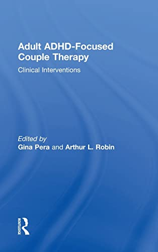 9780415812092: Adult ADHD-Focused Couple Therapy: Clinical Interventions