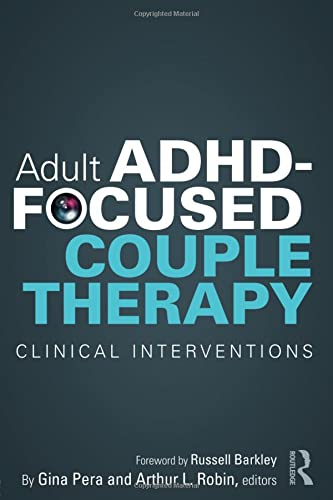 9780415812108: Adult ADHD-Focused Couple Therapy: Clinical Interventions