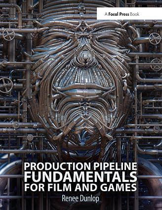 9780415812290: Production Pipeline Fundamentals for Film and Games