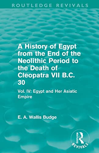 A History of Egypt from the End: E. A. Wallis