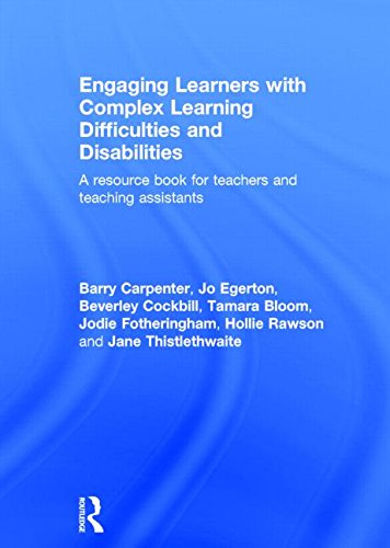 9780415812726: Engaging Learners with Complex Learning Difficulties and Disabilities: A resource book for teachers and teaching assistants