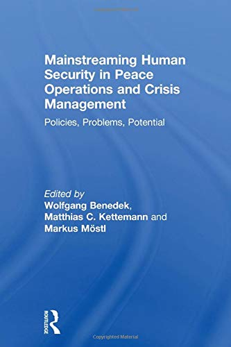 9780415813242: Mainstreaming Human Security in Peace Operations and Crisis Management: Policies, Problems, Potential