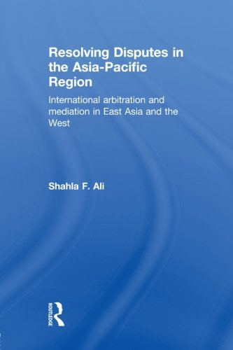 9780415813310: Resolving Disputes in the Asia-Pacific Region