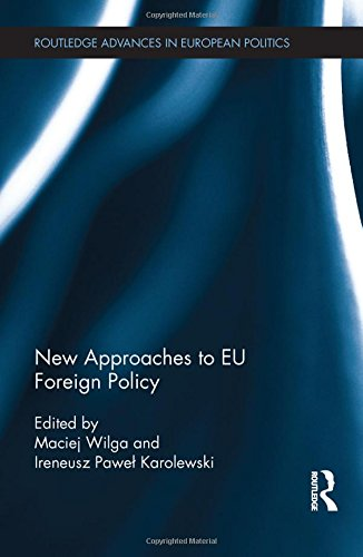 9780415813662: New Approaches to EU Foreign Policy (Routledge Advances in European Politics)