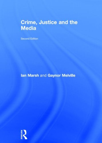 9780415813891: Crime, Justice and the Media