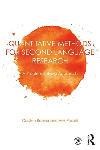 Quantitative Methods for Second Language Research (Paperback): Carsten Roever