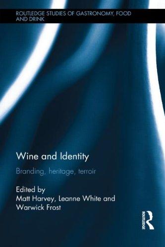 9780415814195: Wine and Identity: Branding, Heritage, Terroir