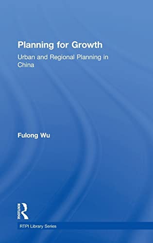 9780415814416: Planning for Growth: Urban and Regional Planning in China (RTPI Library Series)