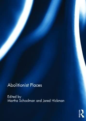 9780415814539: Abolitionist Places