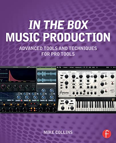 9780415814607: In the Box Music Production: Advanced Tools and Techniques for Pro Tools