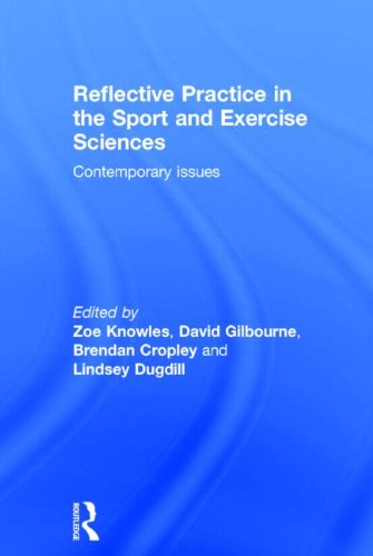 9780415814928: Reflective Practice in the Sport and Exercise Sciences: Contemporary issues