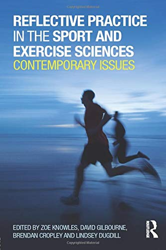 9780415814935: Reflective Practice in the Sport and Exercise Sciences: Contemporary issues