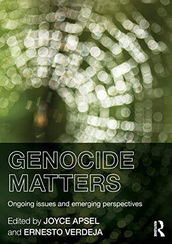 9780415814966: Genocide Matters: Ongoing Issues and Emerging Perspectives